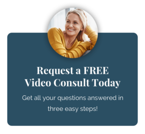 Request a FREE Video Consult Today